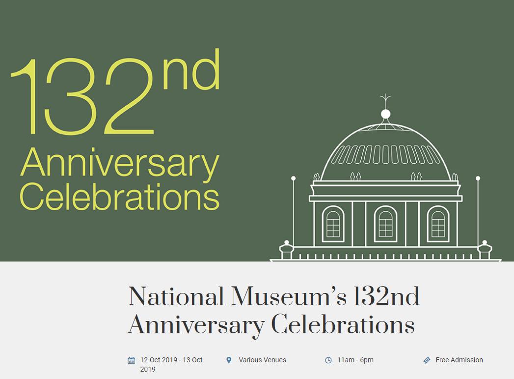 132 anniversary national museum singapore